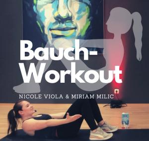 #bauchworkout – mit Nicole Viola und Miriam Milic