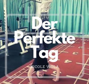 #Der Perfekte Tag – 12:00-13:00 mit Nicole