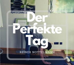 #Der Perfekte Tag – 16:00 – 17:00 mit Reiner