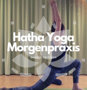 #Hatha Yoga Morgenpraxis – mit Sandra Gritzner