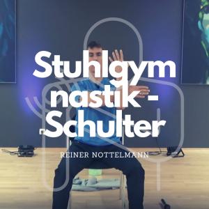 # Stuhlgymnastik Mobilisation Schulter