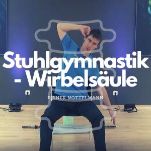 #Stuhlgymnastik zur Mobilisation der Wirbelsäule –